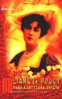 Okładka książki Liane de Pougy: dama, kurtyzana, święta