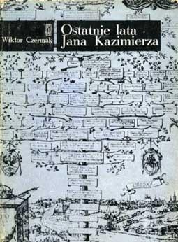 Okładka książki Ostatnie lata Jana Kazimierza