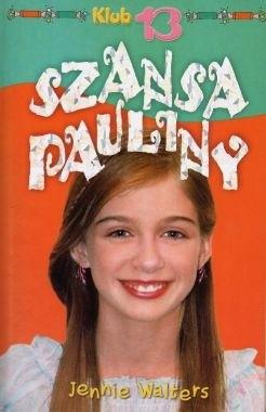 Okładka książki Szansa Pauliny