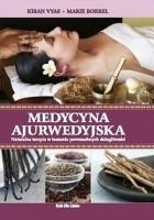 Medycyna ajurwedyjska. Naturalna terapia w leczeniu powszechnych dolegliwości