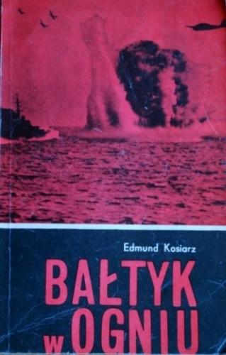 Okładka książki Bałtyk w ogniu
