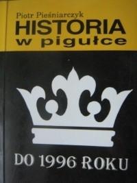 Okładka książki Historia w pigułce do 1996 roku