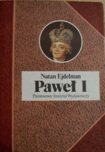 Okładka książki Paweł I czyli śmierć tyrana