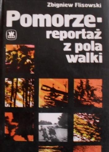 Okładka książki Pomorze - reportaż z pola walki
