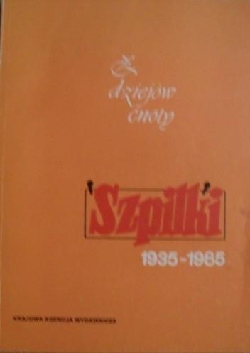 Okładka książki Z dziejów cnoty. Szpilki 1935-85