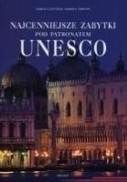 Najcenniejsze zabytki pod patronatem UNESCO