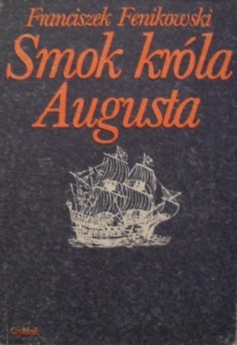 Okładka książki Smok króla Augusta
