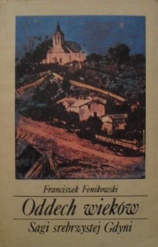 Okładka książki Oddech wieków. Sagi srebrzystej Gdyni