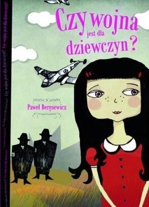 Okładka książki Czy wojna jest dla dziewczyn?