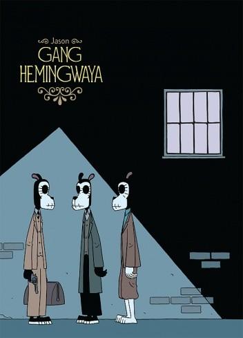 Okładka książki Gang Hemingwaya