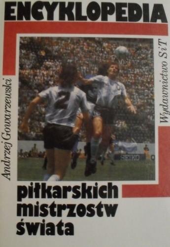 Okładka książki Encyklopedia piłkarskich mistrzostw świata