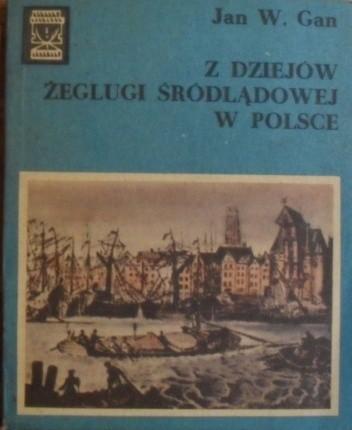 Okładka książki Z dziejów żeglugi śródlądowej w Polsce