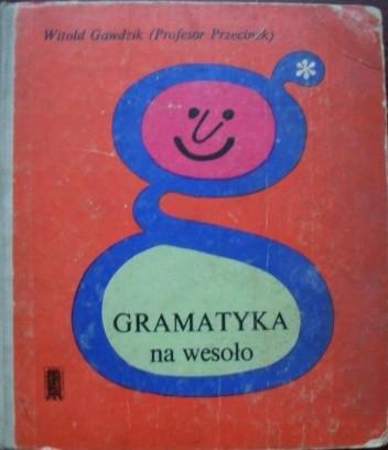 Okładka książki Gramatyka na wesoło