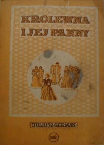 Okładka książki Królewna i jej panny