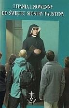 Okładka książki Litania i nowenny do świętej Siostry Faustyny