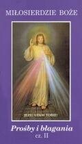 Okładka książki Miłosierdzie Boże, Prośby i błagania cz. II - Ogarnij świat cały