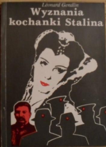 Okładka książki Wyznania kochanki Stalina