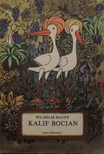 Okładka książki Kalif bocian i inne baśnie