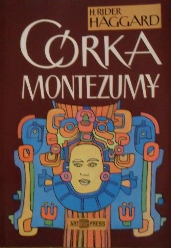 Okładka książki Córka Montezumy