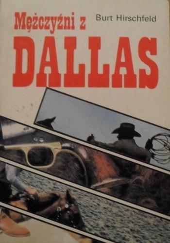 Okładka książki Mężczyźni z Dallas