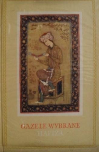 Okładka książki Gazele wybrane Hafiza