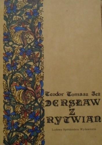 Okładka książki Dersław z Rytwian : powieść z XV wieku