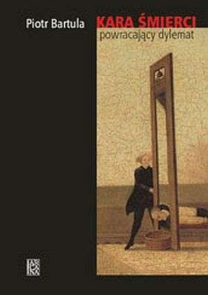Okładka książki Kara śmierci powracający dylemat