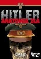 Okładka książki Hitler. Anatomia zła