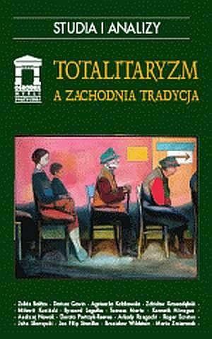 Okładka książki Totalitaryzm a zachodnia tradycja