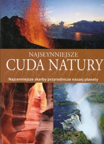 Okładka książki Najsłynniejsze cuda natury