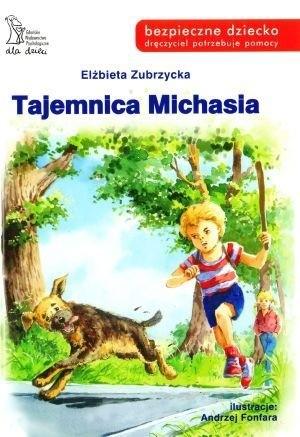 Okładka książki Tajemnica Michasia. Czasem pozory mylą!