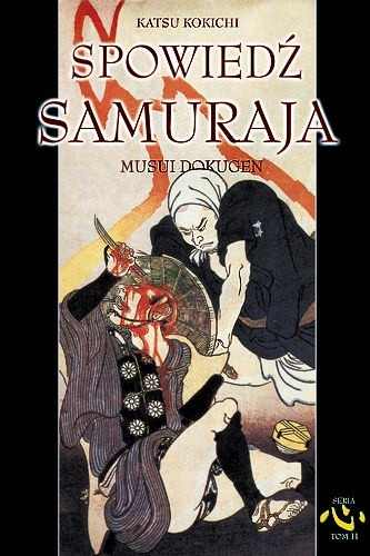 Okładka książki Spowiedź Samuraja