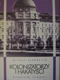 Okładka książki Kolonizatorzy i hakatyści