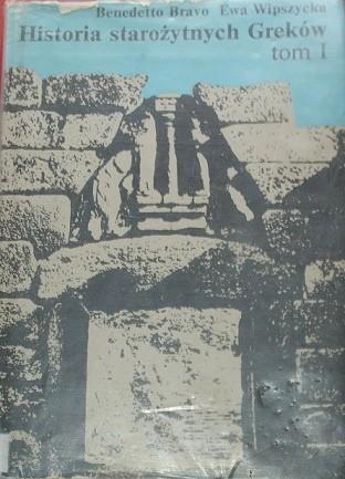 Okładka książki Historia starożytnych Greków. Tom I: Do końca wojen perskich.