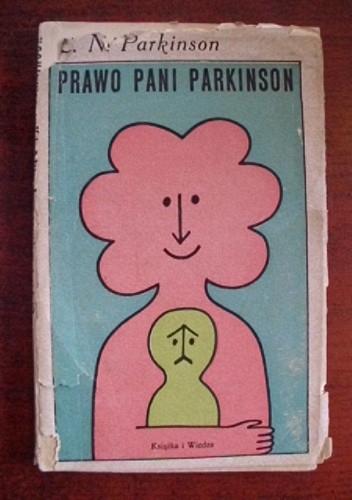 Okładka książki Prawo pani Parkinson i inne studia z zakresu wiedzy domowej