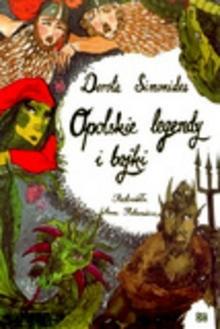 Okładka książki Opolskie legendy i bajki