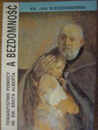 Okładka książki Towarzystwo pomocy im św brata Alberta a bezdomność