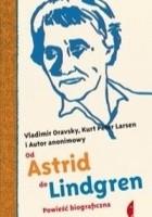 Od Astrid do Lindgren. Powieść biograficzna