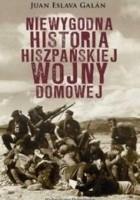 Niewygodna historia hiszpańskiej wojny domowej