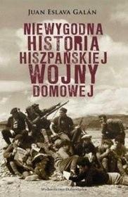 Okładka książki Niewygodna historia hiszpańskiej wojny domowej