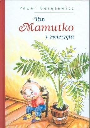 Okładka książki Pan Mamutko i zwierzęta