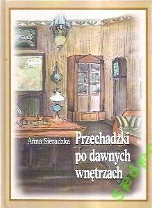 Okładka książki Przechadzki po dawnych wnętrzach