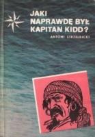 Jaki naprawdę był kapitan Kidd?
