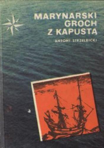 Okładka książki Marynarski groch z kapustą