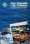 Okładka książki Pod żaglami i na cumach