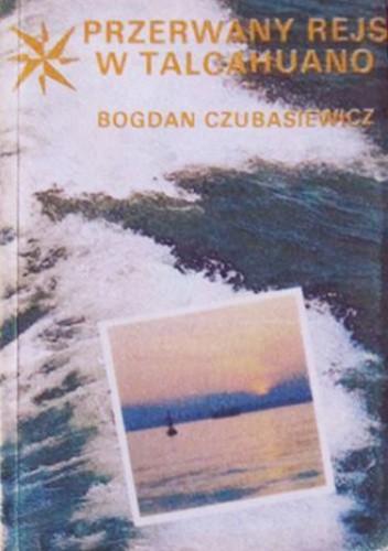 Okładka książki Przerwany rejs w Talcahuano