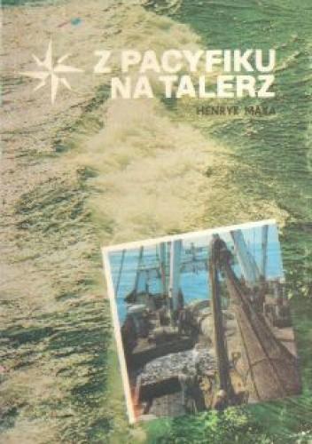 Okładka książki Z Pacyfiku na talerz