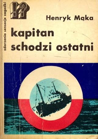 Okładka książki Kapitan schodzi ostatni