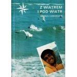 Okładka książki Z wiatrem i pod wiatr