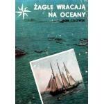 Okładka książki Żagle wracają na oceany